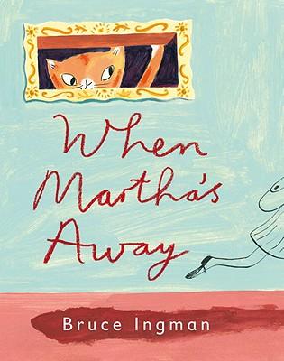 When Martha's Away