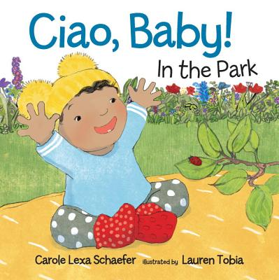 Ciao, Baby! in the Park