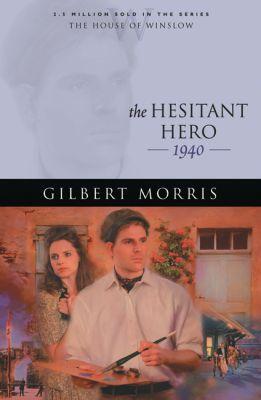 The Hesitant Hero
