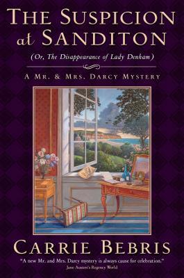 The Suspicion at Sanditon: or, the Disappearance of Lady Denham