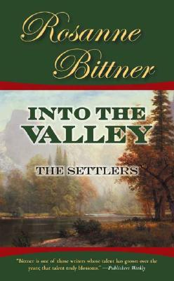Into the Valley: The Settlers