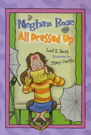 Meghan Rose All Dressed Up