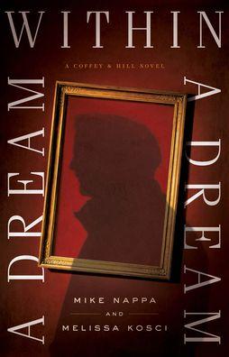 A Dream within a Dream