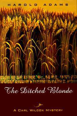 The Ditched Blonde