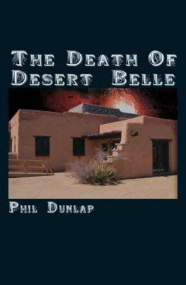 The Death Of Desert Belle