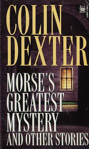 Morse's Greatest Mystery and Other Stories