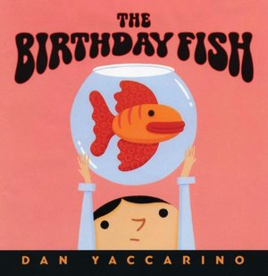 The Birthday Fish
