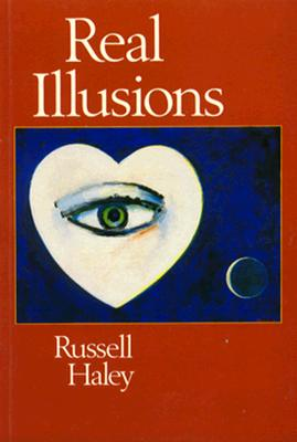 Real Illusions: A Selection of Family Lies and Biographical Fictions in Which the Ancestral Dead Also Play Their Par