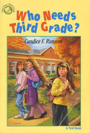 Who Needs Third Grade?