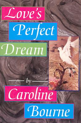 Love's Perfect Dream