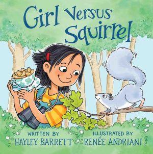 Girl Versus Squirrel