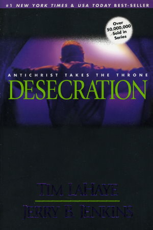 Desecration: Antichrist Takes the Throne