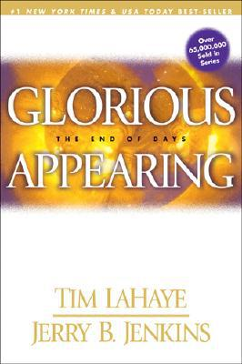 Glorious Appearing: The End of Days