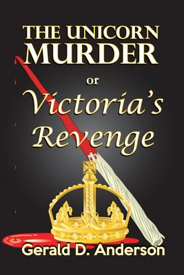 The Unicorn Murder or Victoria's Revenge