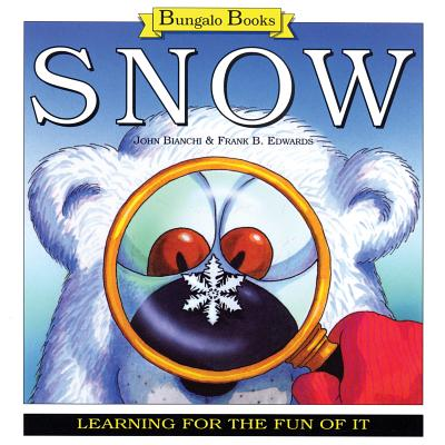 Snow: Learning for the Fun of It