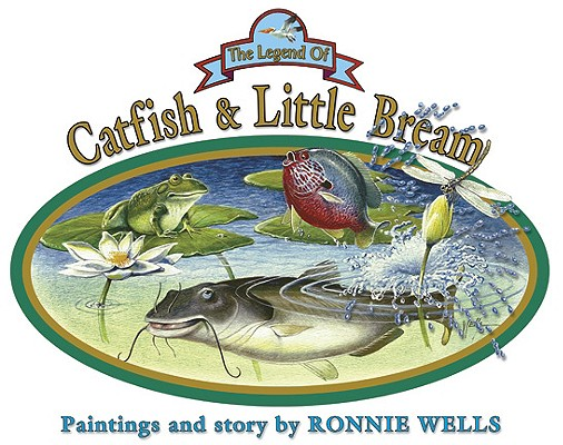 The Legend of Catfish & Little Bream