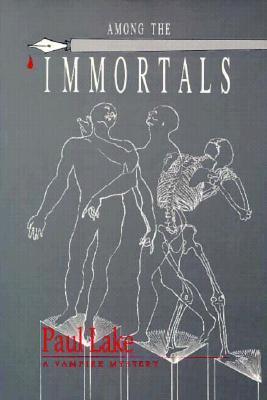 Among the Immortals