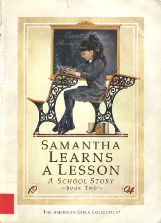 Samantha Learns a Lesson
