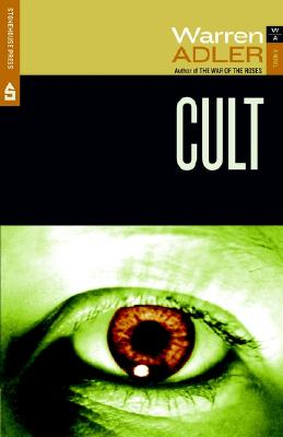 Cult: A Novel of Brainwashing and Death