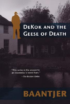DeKok and the Geese of Death