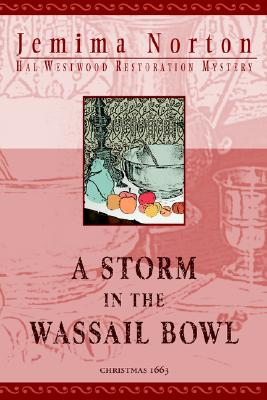 A Storm in the Wassail Bowl
