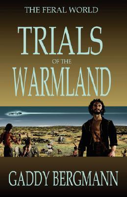 Trials of the Warmland