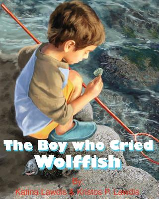 The Boy Who Cried Wolf Fish