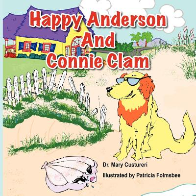 Happy Anderson and Connie Clam