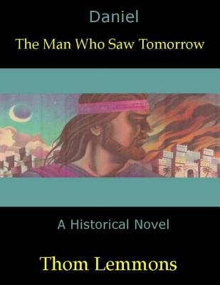 Daniel: The Man Who Saw Tomorrow