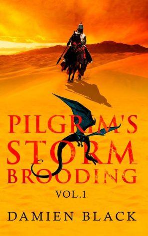 Pilgrim's Storm Brooding Volume 1