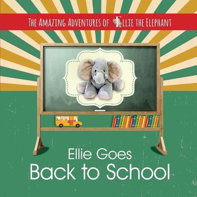 Ellie Goes Back to School