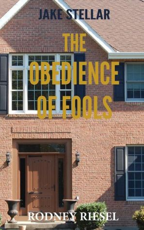 The Obedience of Fools