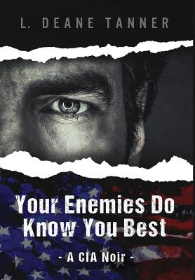 Your Enemies Do Know You Best