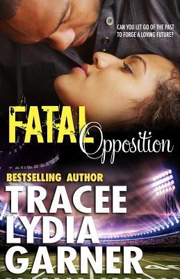 Fatal Opposition