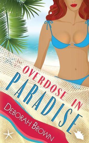 Overdose in Paradise