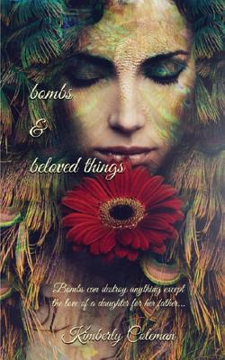 Bombs and Beloved Things