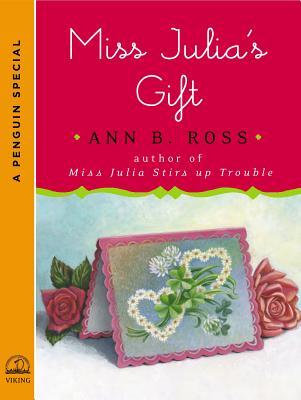 Miss Julia's Gift