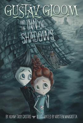 Gustav Gloom and the Inn of Shadows