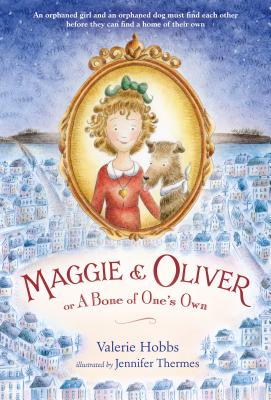 Maggie and Oliver: Or a Bone of One's Own