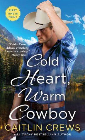 Cold Heart, Warm Cowboy