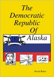 The Democratic Republic of Alaska