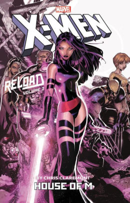 X-Men: Reload by Chris Claremont, Volume 2: House of M