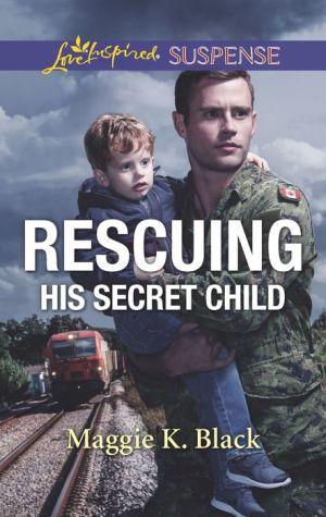 Rescuing His Secret Child