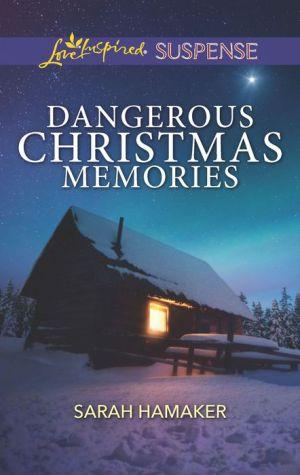 Dangerous Christmas Memories