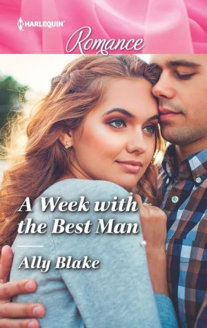 A Week with the Best Man