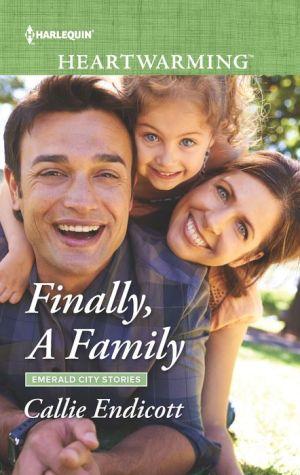 Finally, A Family