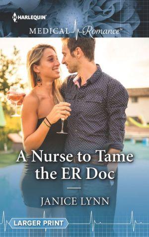 A Nurse to Tame the ER Doc