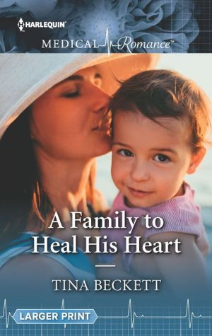 A Family to Heal His Heart