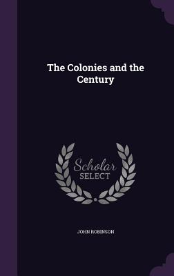The Colonies and the Century