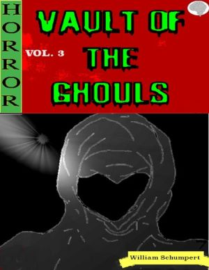Vault of the Ghouls Volume 3